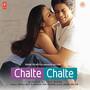 Chalte Chalte – Chalte Chalte