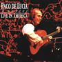 Paco De Lucia – Live in America