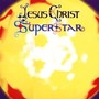 Andrew Lloyd Webber Jesus Christ Superstar: A Resurrection