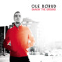 Ole Børud – Shakin' the Ground