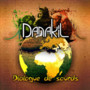 Danakil – Dialogue de Sourd