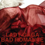 Lady Gaga &ndash; Bad Romance