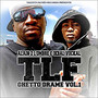 TLF – Ghetto Drame Vol.1