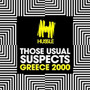 Those Usual Suspects – Greece 2000