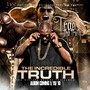 Trae Tha Truth – The Incredible Truth