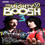 The Mighty Boosh – Series 3