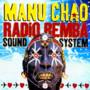 Manu Chao – Radio bemba live
