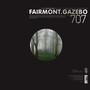 Fairmont – Gazebo