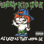 Ugly kid Joe &ndash; As Ugly As They Wanna Be