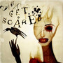 Get Scared – Cheap Tricks And Theatrics