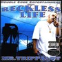 Mr Trippalot – Reckless Life