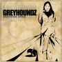Greyhoundz – Execution Style