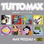 Max Pezzali – Tutto Max