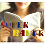 Superbaker – Beautiful Day