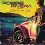 Robbie Rivera Closer The The Sun