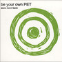 Be Your Own Pet – Damn Damn Leash
