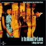 In the Mood For Love – In the Mood for Love - OST