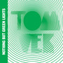 Tom Vek – Nothing But Green Lights