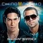 Chino y Nacho – Supremo