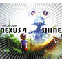 L'arc~en~Ciel – NEXUS 4 / SHINE
