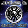 Judge D – Judgement Time