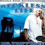 Mr. Trippalot – Reckless life