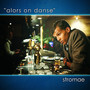 Stromae &ndash; alors on danse