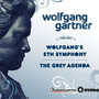 Wolfgang Gartner – Wolfgang's 5th Symphony / The Grey Agenda