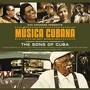 The Sons Of Cuba – Musica Cubana