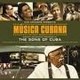 The Sons Of Cuba – Musica Cubana