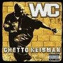 wc – The Ghetto Heismann