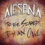 Alesana – To Be Scared By An Owl