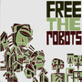Free The Robots – Free The Robots EP