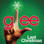 Glee Cast – Last Christmas - Single