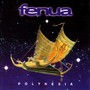 Fenua – Polynesia