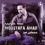 Mostafa Amar – Lessa Habayeb