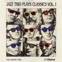 Tim Hardin Trio – Jazz Trio Plays Classics Vol. 1