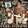 Big B – More to Hate