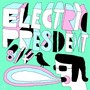 Electric President – Electric President