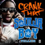 Soulja Boy Tell 'Em – Crank That - Single