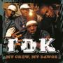 T.O.K – My Crew, My Dawgs