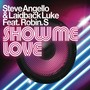 Steve Angello Show me Love