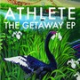 Athlete – The Getaway EP