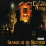Brotha Lynch Hung – Season of da Siccness