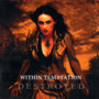Within Temptation – Destroyed