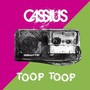 Cassius &ndash; Toop Toop