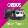 Cassius – Toop Toop
