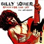 Billy Squier – Reach For The Sky - The Anthology