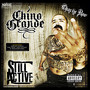 chino grande – Still Active