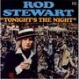 Rod Stewart – Tonight's The Night